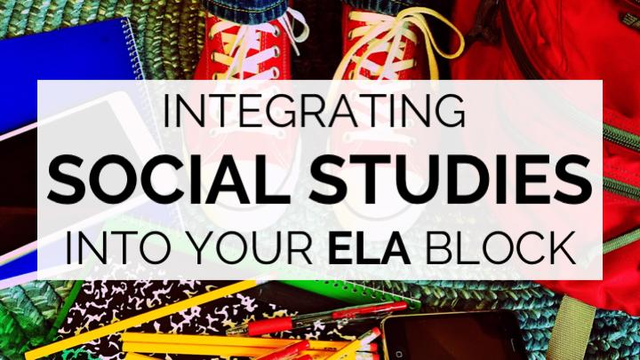 Integrating Social Studies Into Your ELA Block