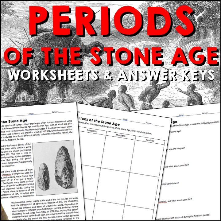 Periods Of The Stone Age Reading Worksheets And Answer Keys A Page Out Of History