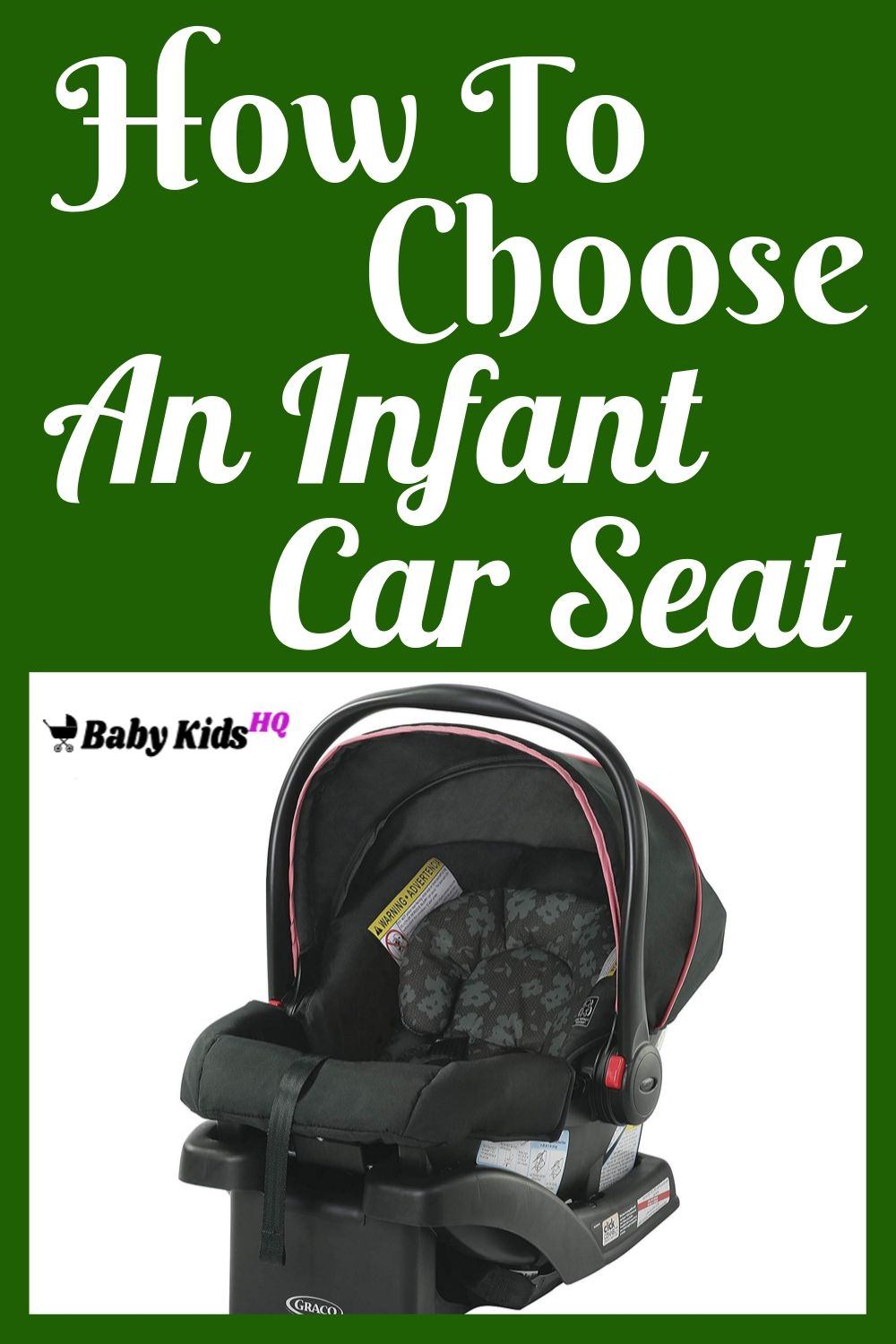 How To Choose A Infant Car Seat
