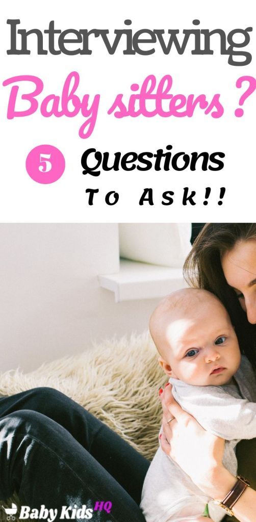 Interviewing Babysitters 5 Crucial Questions Every Parent Must Ask -pin