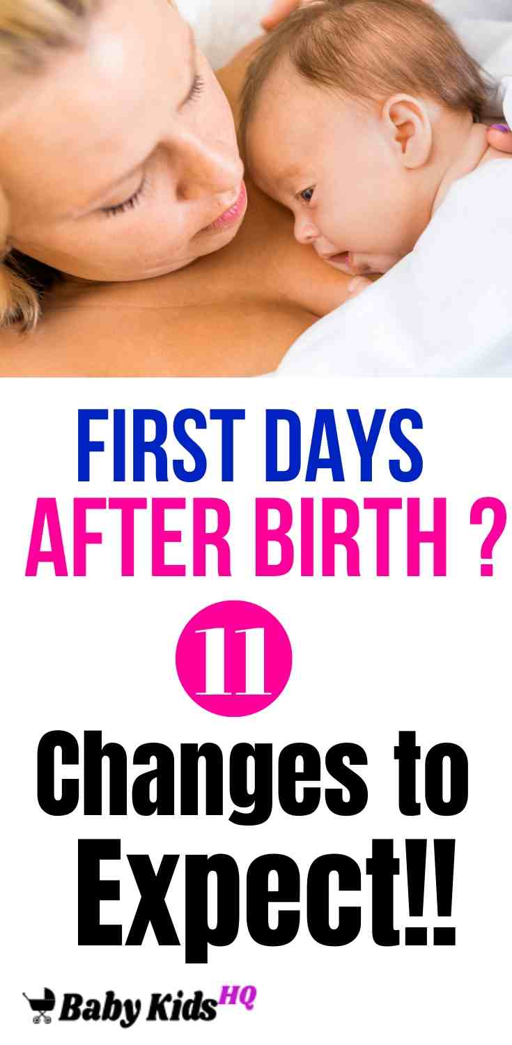 First Days After Birth: 11 Changes to Expect!! 1