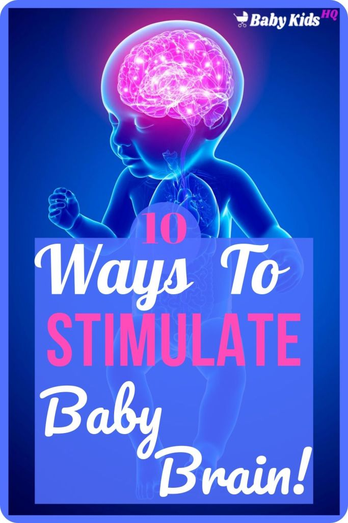 10 Ways To Stimulate Baby Brain, These Tips Will Boost Baby Brain Development