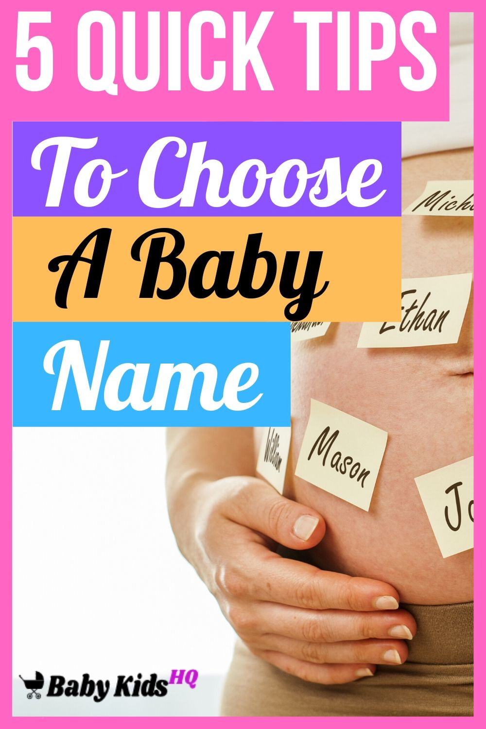 5 Quick Tips To Choose A Baby Name