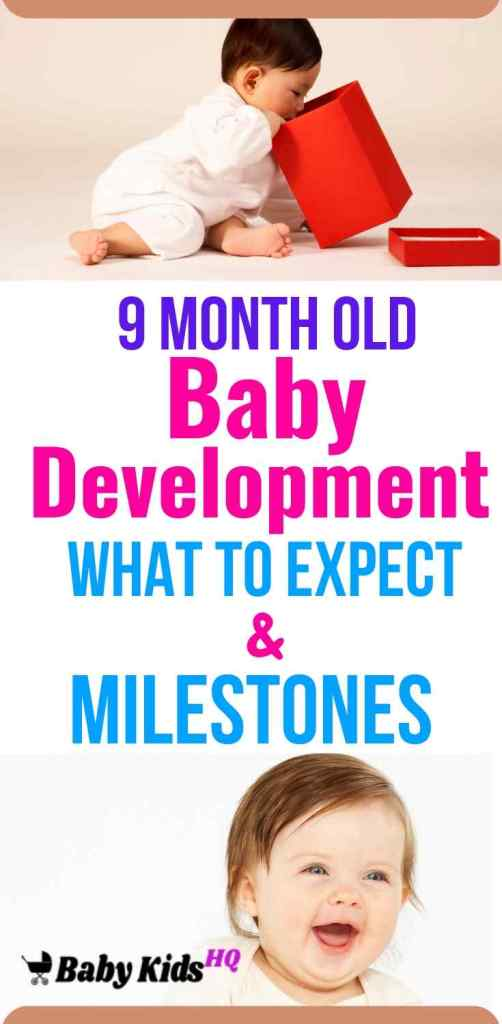 9 Month Old Baby Development:- Your baby is getting closer and closer to full-fledged walking. At this age he can probably crawl up stairs and cruise, moving around upright while holding onto furniture. A few 9-month-olds may even take a couple of steps. Your baby is also learning how to bend his knees and how to sit after standing. Your baby can now put objects in a container and remove them. Give him a plastic bucket and some colorful blocks.
