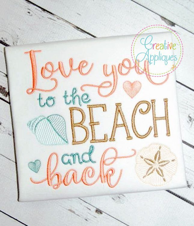 Download Love You To The Beach and Back Embroidery - Creative Appliques