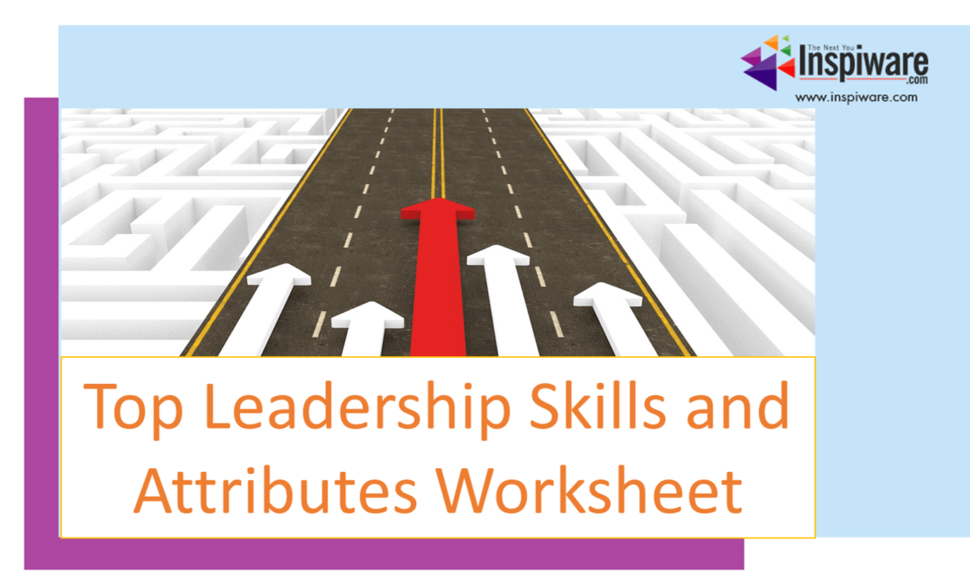 Top Leadership Skills And Attributes Worksheet