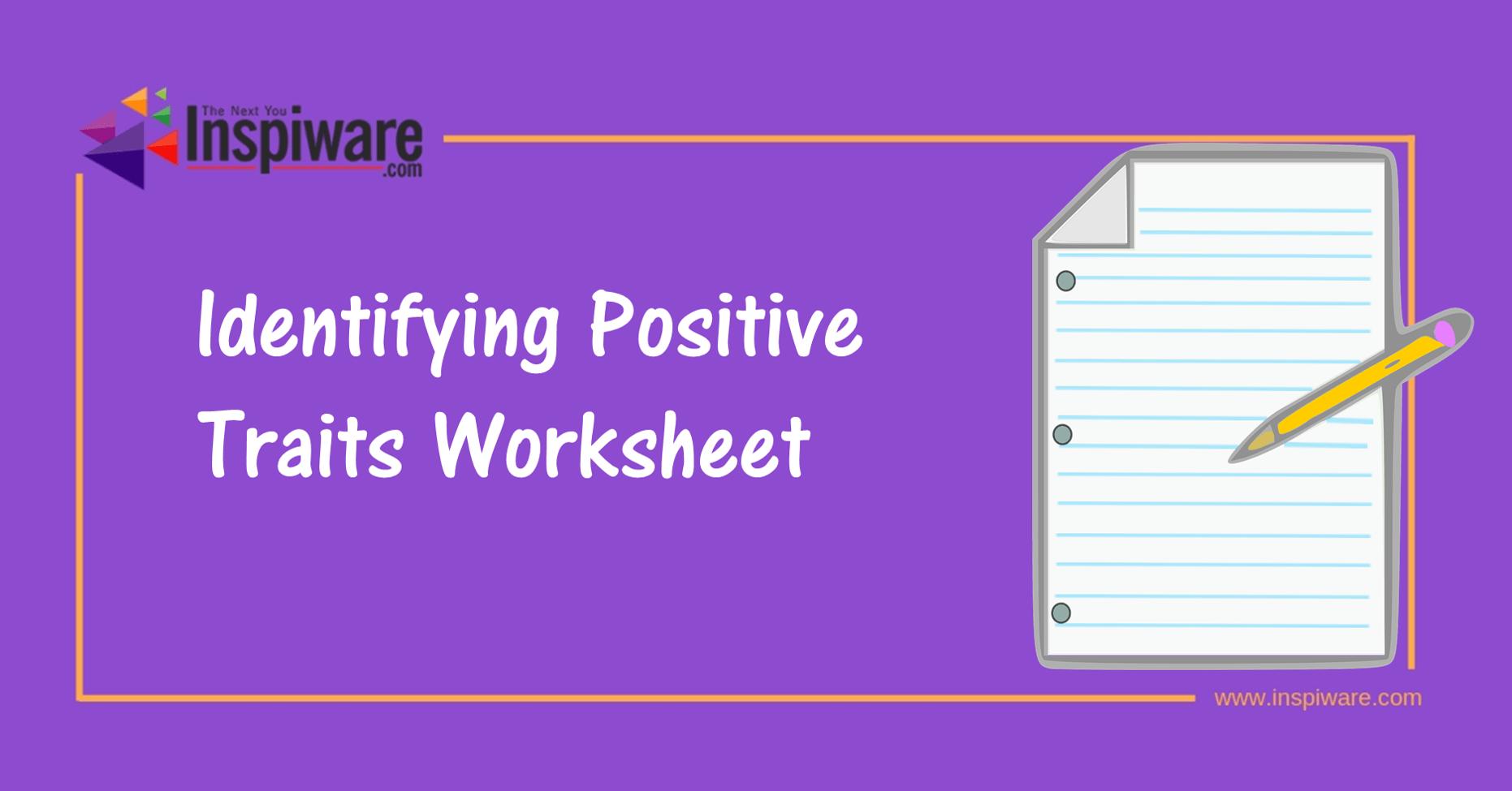 Identifying Positive Traits Worksheet