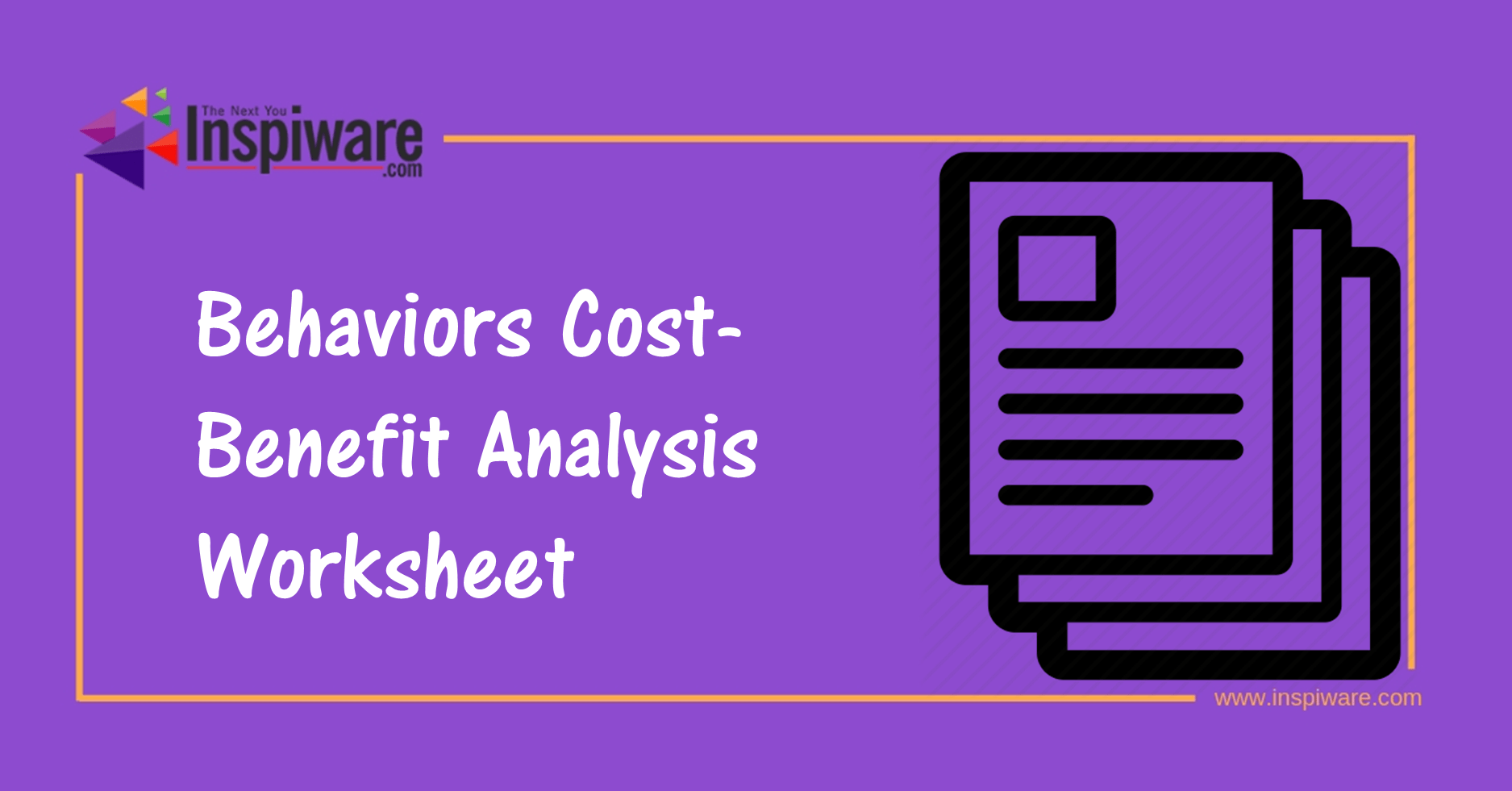 Behaviors Cost Benefitysis Worksheet