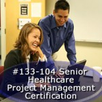 Senior Healthcare Project Manager Certification