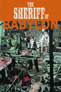 SHERIFF OF BABYLON #2 (of 8) $3.99