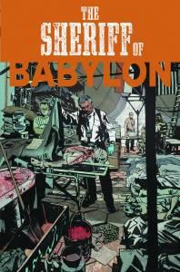 SHERIFF OF BABYLON #2 (of 8) $3.99