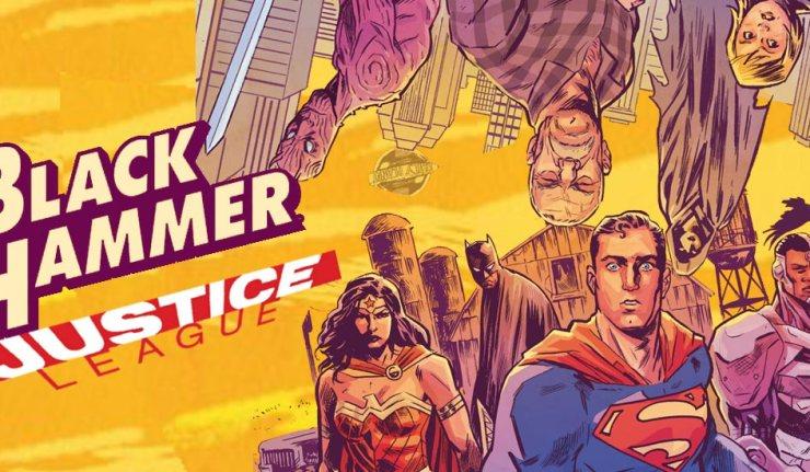 Black Hammer-Justice League - DC Comics News