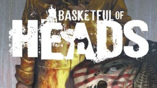 Basketfull of Heads 1 featured