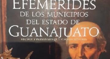 """Editan libro sobre las """"Efemérides de los Municipios de Guanajuato"""""""