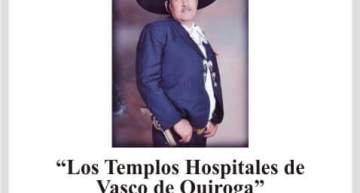 Invitación: Templos Hospitales de Vasco de Quiroga