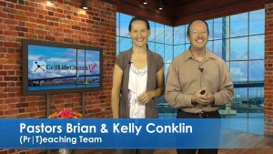 Pastors Brian and Kelly Conklin on Cell Life Church Live