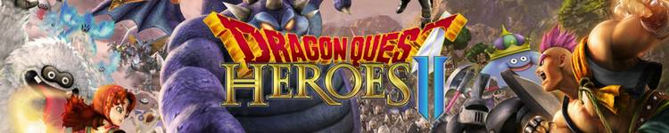 Dragon Quest Heroes 2 / DQH II