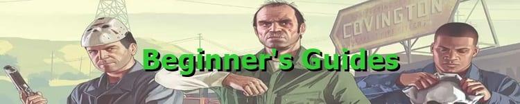 GTA 5 Beginner's Guides