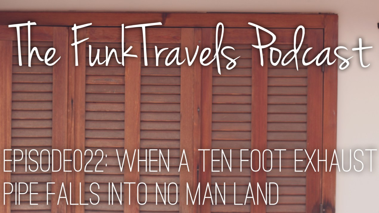 funktravels-podcast-episode022