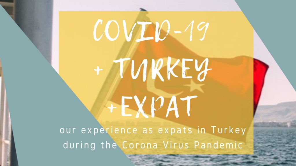 COVID19 Turkey expat