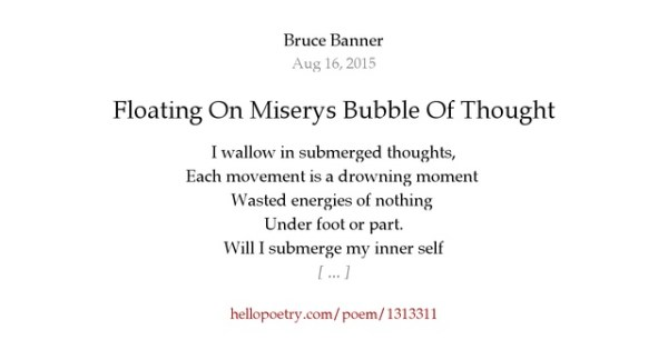 Floating On Miserys Bubble Of Thought by Poetic T - Hello ...