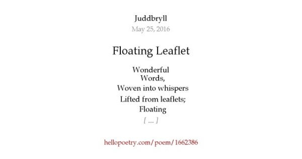 Floating Leaflet by Juddbryll - Hello Poetry
