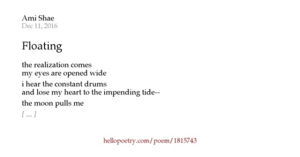 Floating by Ami Shae - Hello Poetry