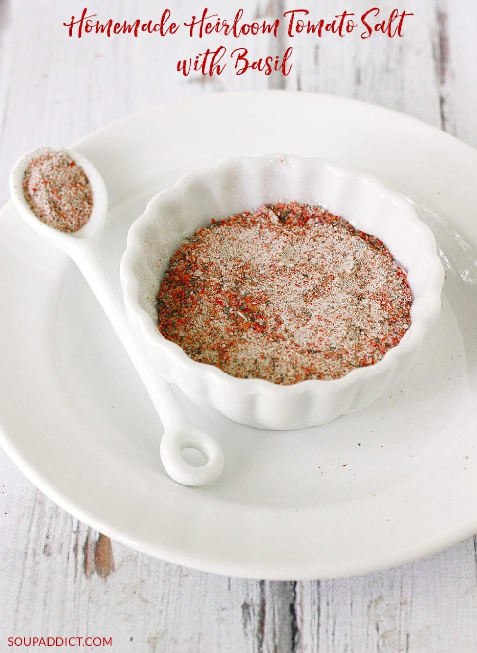 Homemade Heirloom Tomato Salt with Basil | SoupAddict.com