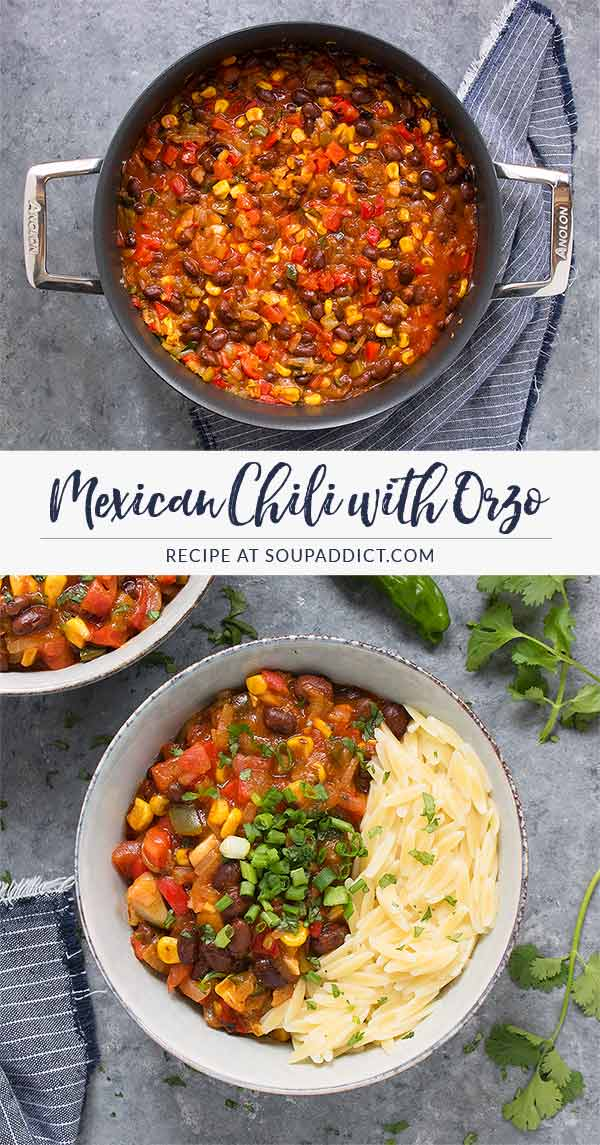 Mexican Chili with Orzo - Recipe at SoupAddict.com | #vegan #vegetarian #chili #mexican #dairy-free