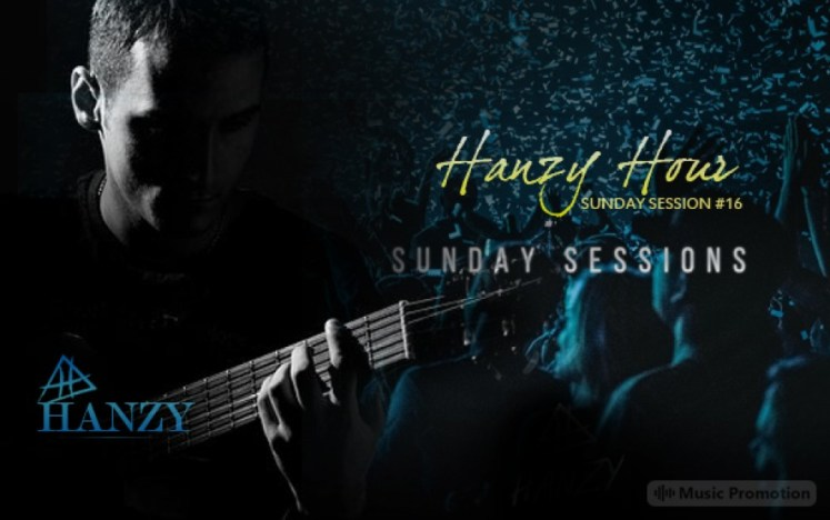 Hanzy Hour  Sunday Session 16