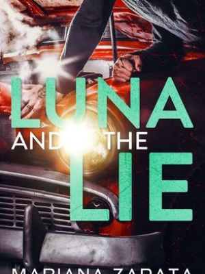 In Review: Luna and the Lie by Mariana Zapata