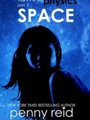 In Review: Space (Laws of Physics #2) by Penny Reid