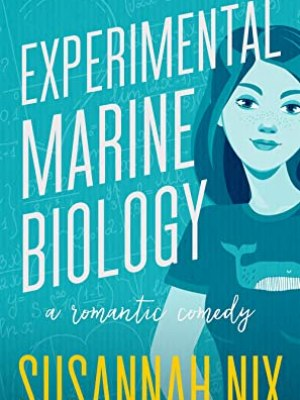 In Review: Experimental Marine Biology (Chemistry Lessons #5) by Susannah Nix