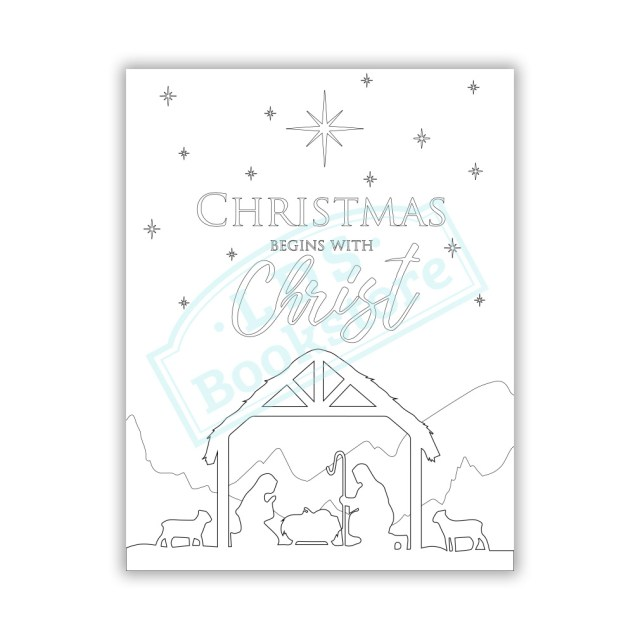 Christmas Begins With Christ Coloring Page - Printable in LDS