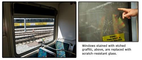 Las ventanillas dañadas con grafito, arriba, son reemplazadas con cristal resistente a los rayones.