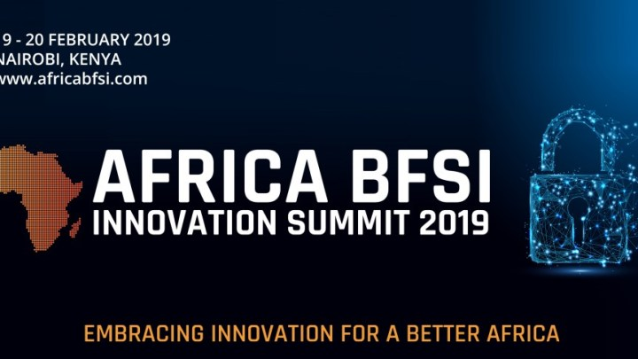 Kenya to host Africa BFSI Innovation Summit in February 2019