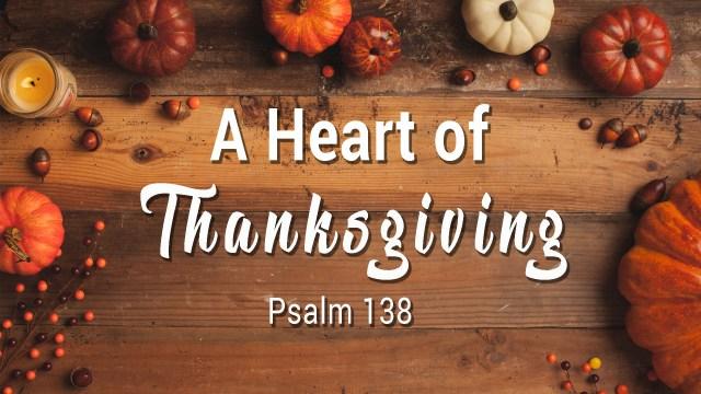 A Heart of Thanksgiving