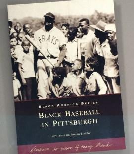 Black Baseball Pittsburgh Larry Lester