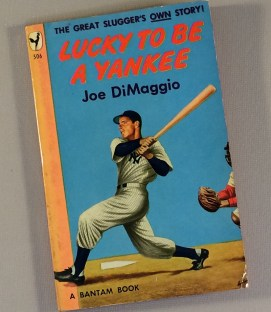 Joe DiMaggio Lucky to be a Yankee