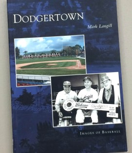 Dodger Town by Mark Langill