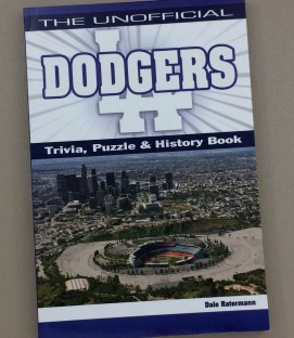 The Unofficial LA Dodgers Trivia, Puzzle & History Book