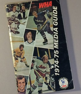 World Hockey Association (WHA) 1974 Media Guide