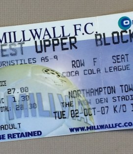 October 2nd, 2007 Millwall FC vs Northampton Town Ticket Stub