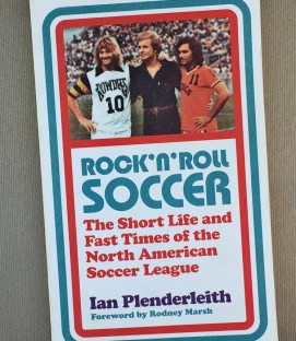 Rock n Roll Soccer by Ian Plenderleith