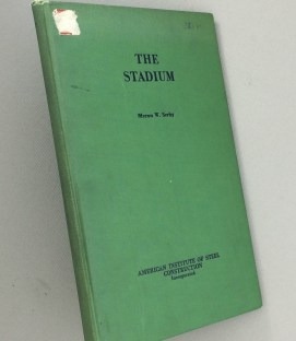THE STADIUM by Myron W. Serby 1930