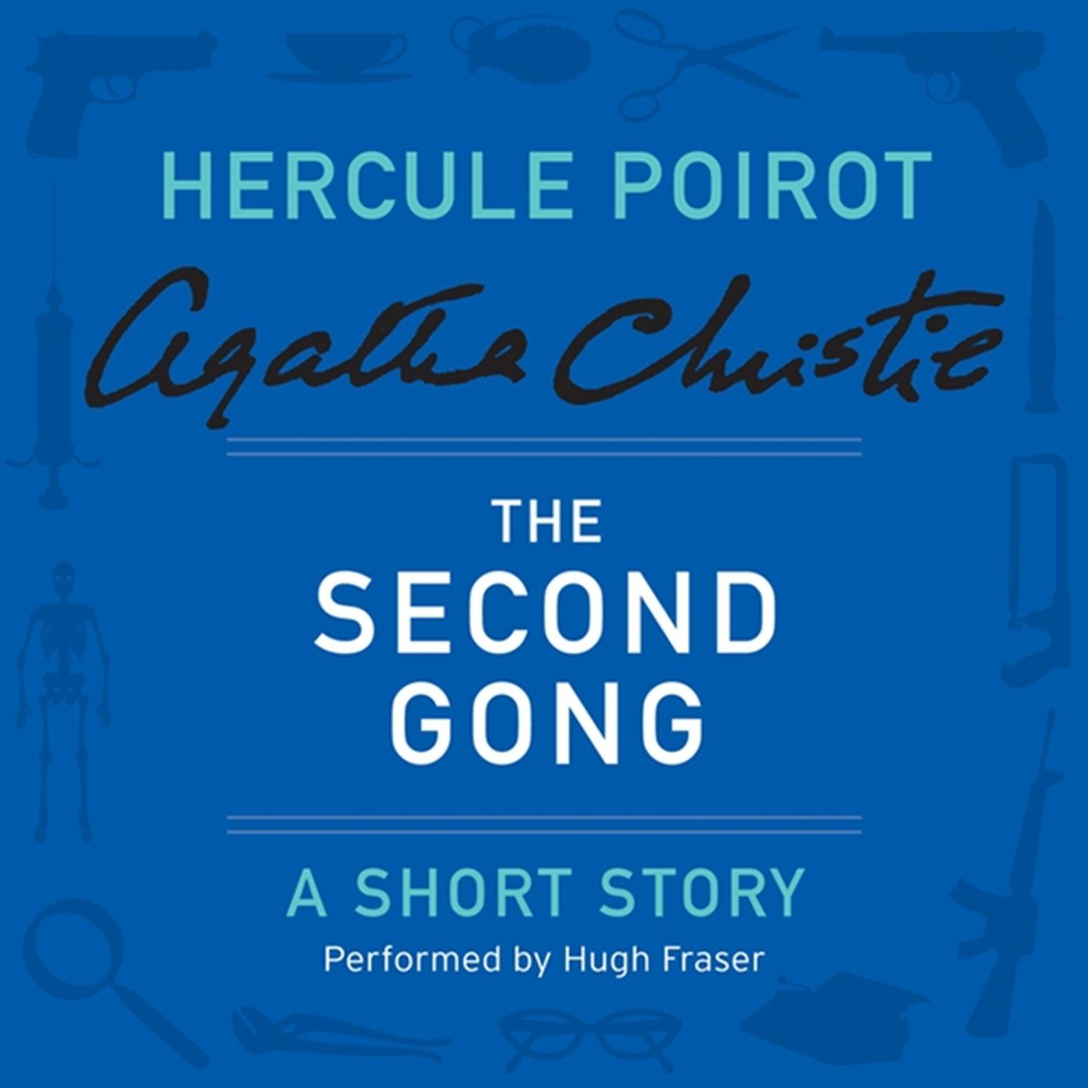 Download The Second Gong Audiobook By Agatha Christie For Just 595