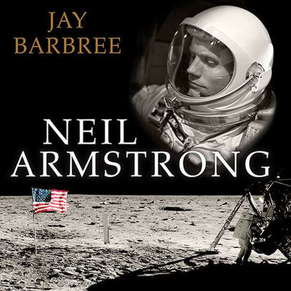 Neil Armstrong Audiobook Listen Instantly