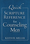 Quick Scripture Reference for Counseling Men - click for details
