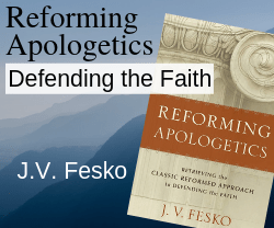 Reforming Apologetics - book by J.V. Fesko