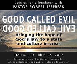 Good Called Evil - Evil Called Good - w/ keynote speaker Dr. Robert Jeffress - in Dallas, TX on June 26, 2019